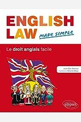 English Law. Made Simple. Le droit anglais facile Paperback