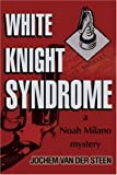 White Knight Syndrome, Jochem Vandersteen, 0595274838
