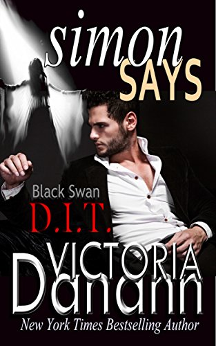 Simon Says (Order of the Black Swan, D.I.T. Book 1)