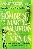 Los Hombres Son de Marte, las Mujeres Son de Venus, John Gray, 0060951435