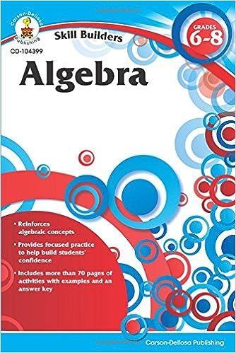Amazon algebra grades 6 8 skill builders 0044222208745 amazon algebra grades 6 8 skill builders 0044222208745 carson dellosa publishing books fandeluxe Choice Image