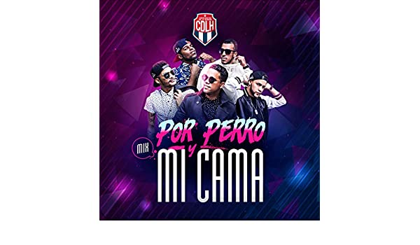 Por Perro / Mi Cama by Combinacion De La Habana on Amazon Music - Amazon.com