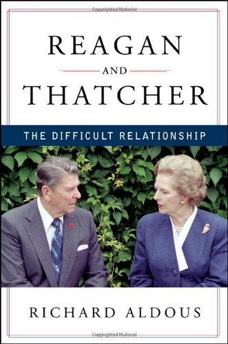 Reagan and Thatcher: The Difficult Relationship pdf