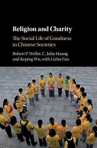 (Religion and Charity: The Social Life of Goodness in Chinese Societies)
