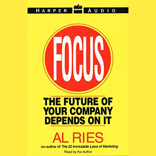 Focus: The Future of Your Company Depends on It by HarperAudio