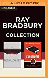img - for Ray Bradbury - Collection: The Martian Chronicles & Fahrenheit 451 book / textbook / text book