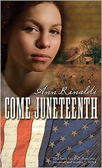 Book Come Juneteenth by Ann Rinaldi (2009-05-04)