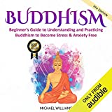 Buddhism: Beginner's Guide to Understanding and