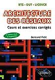 Architecture des réseaux - Cours et exercices corrigés - 5e édition