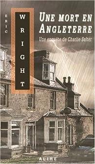 Charlie Salter, tome 3 : Une mort en Angleterre par Eric Wright