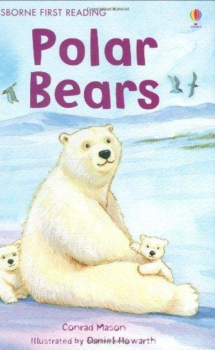 Polar Bear (First Reading Level 4) by Conrad Mason (2009-03-27) PDF