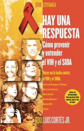 Download Hay una respuesta (There Is an Answer): Cómo prevenir y entender el VHI y el SIDA (How to Prevent and Understand HIV/AIDS) (Atria Espanol) (Spanish Edition) pdf epub