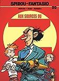Les Aventures De Spirou Et Fantasio: Aux Sources Du Z (50) (French Edition)