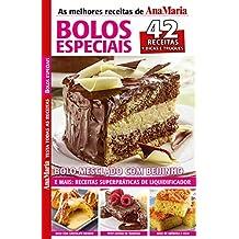 Revista AnaMaria Testa Todas as Receitas - Bolos Especiais (AnaMaria Receitas)