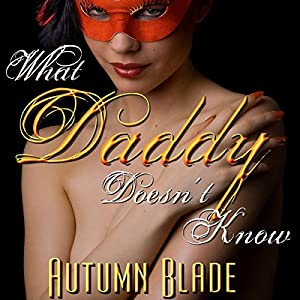 What Daddy Doesn't Know Audiobook