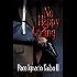 No Happy Ending: A Héctor Belascoarán Shayne Detective Novel (Héctor Belascoarán Shayne Detective Novels Book 3)