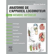 ANATOMIE APPAREIL LOCOMOTEUR T.01 3E ÉD.