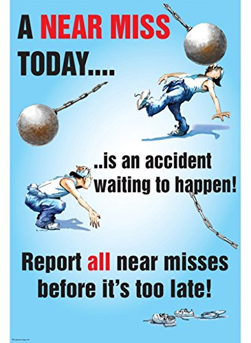 Caledonia Signs 58183'A Near Miss Today' Poster, Synthetic Paper, 510 mm x 760 mm Caledonia Signs Ltd
