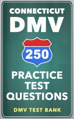 250 Connecticut DMV Practice Test Questions