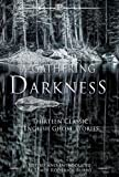 img - for A Gathering Darkness: Thirteen Classic English Ghost Stories (Palamedes Classic) book / textbook / text book