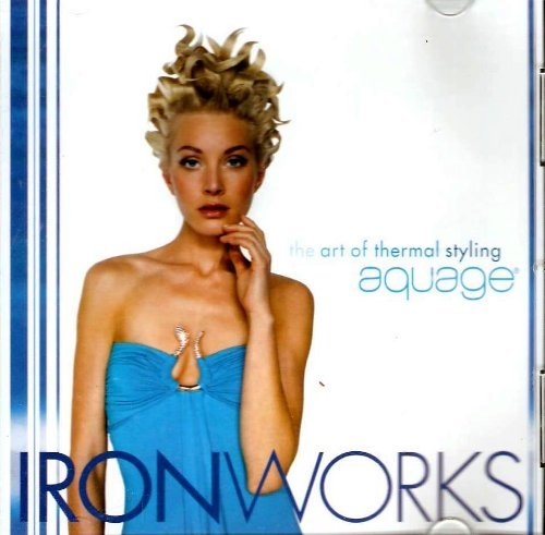 Iron Works - The Art of Thermal Styling Aquage ()