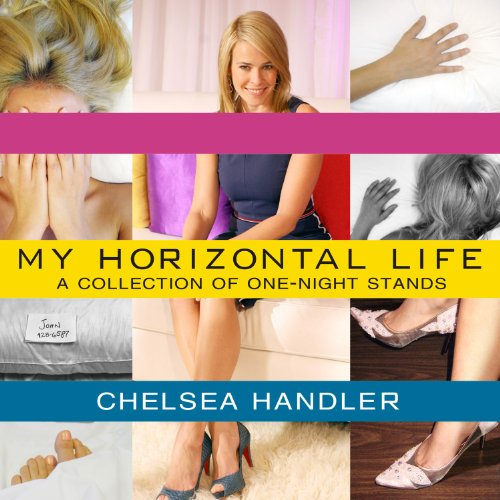 My Horizontal Life: A Collection of One-Night Stands Audiobook [Free Download by Trial] thumbnail