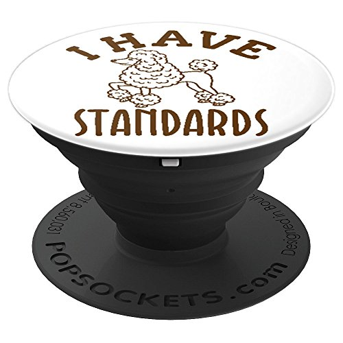 I Have Standards Poodle Dog Lover - PopSockets Grip and Stand for Phones and Tablets