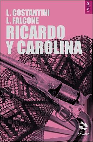Laura Costantini - Ricardo y Carolina (2015)