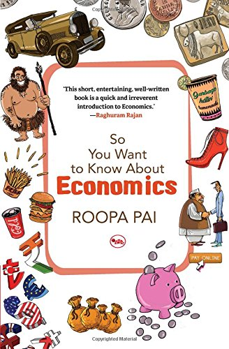So You Want to Know About Economics