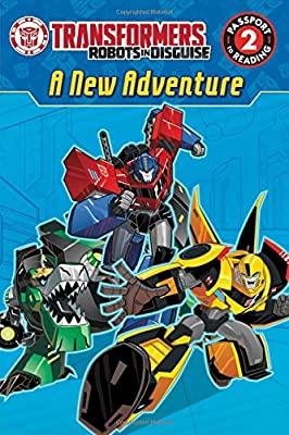 Transformers Robots in Disguise: A New Adventure (Passport to Reading Level 2)