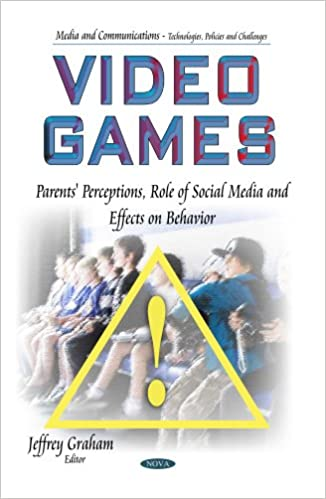 VIDEO GAMES PARENTS PERCEPTIONS ROL (Media and Communications-Technologies, Policies and Challenges)