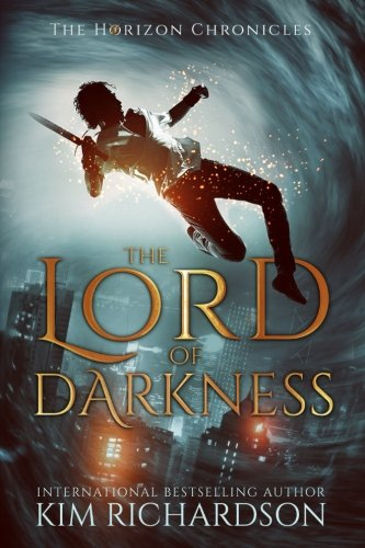 The Lord of Darkness (The Horizon Chronicles) (Volume 4)