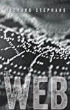 The Web, Richard Stephans, 1483977811
