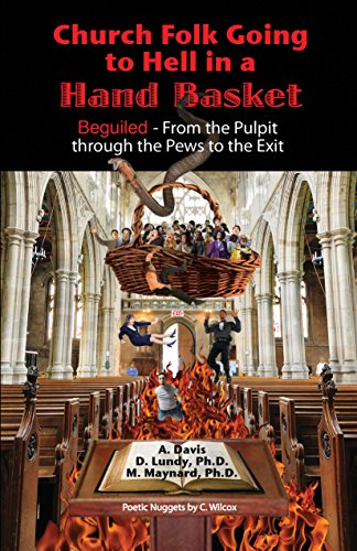 Church Folk Going to Hell in a Hand Basket: Beguiled - From the Pulpit Through the Pews to the Exit