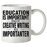 CREATIVE WRITING Mug 11 Oz - Good for Gifts - Unique Coffee Cup