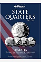 By Warman's - State Quarters Deluxe 50 States, District of Columbia & Territories: Philadelphia & Denver Mint Collection: Collector's Quarter Folder 1999-2009 (2.1.2010) Hardcover