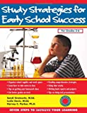 Study Strategies for Early School Success, Sandi Sirotowitz and Leslie Davis, 1886941556