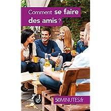Comment se faire des amis ? (Équilibre t. 11) (French Edition)