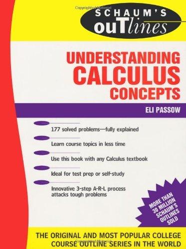 Schaum's Outline of Understanding Calculus Concepts by Passow Eli (1996-04-01) Paperback