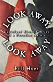 img - for Look Away, Look Away: Dixieland Short Stories of a Peculiar Nature book / textbook / text book
