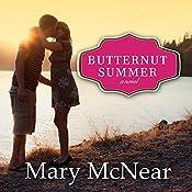 Butternut Summer: Butternut Lake, Book 2   Mary McNear