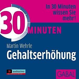 30 Minuten Gehaltserhöhung Hörbuch