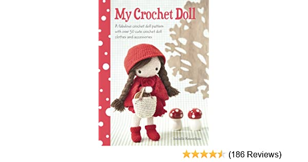 Amazon my crochet doll a fabulous crochet doll pattern with amazon my crochet doll a fabulous crochet doll pattern with over 50 cute crochet dolls clothes accessories ebook isabelle kessdjian kindle store fandeluxe Image collections