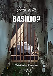 Onde está Basílio