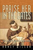 Praise Her in the Gates: The Calling of Christian Motherhood