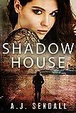 Shadow House (The Sydney Quartet)