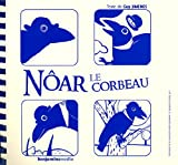 img - for Nar Le Corbeau (+ CD + Braille) (English and French Edition) book / textbook / text book