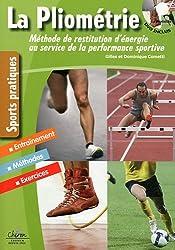 La pliométrie : Méthode de restitution d'énergie au service de la performance sportive
