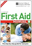 ACEP First Aid Manual, 4th Edition, Dorling Kindersley Publishing Staff, 075667235X