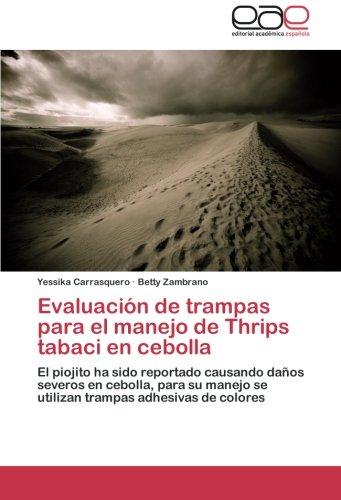Descargar Libro Evaluación De Trampas Para El Manejo De Thrips Tabaci En Cebolla Carrasquero Yessika